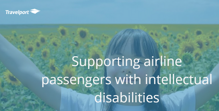 Travelport launches global campaign to encourage more support for airline passengers with intellectual disabilities