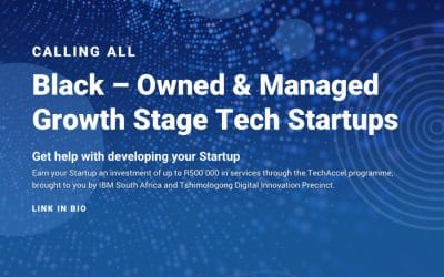 Tshimologong Precinct invites innovative growth-stage businesses to enter Techaccel Programme
