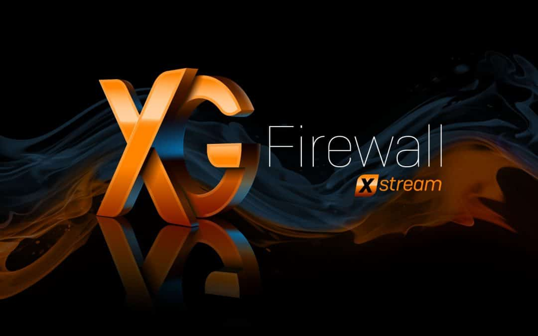 "Sophos Launches ""Xstream"" Version of XG Firewall"