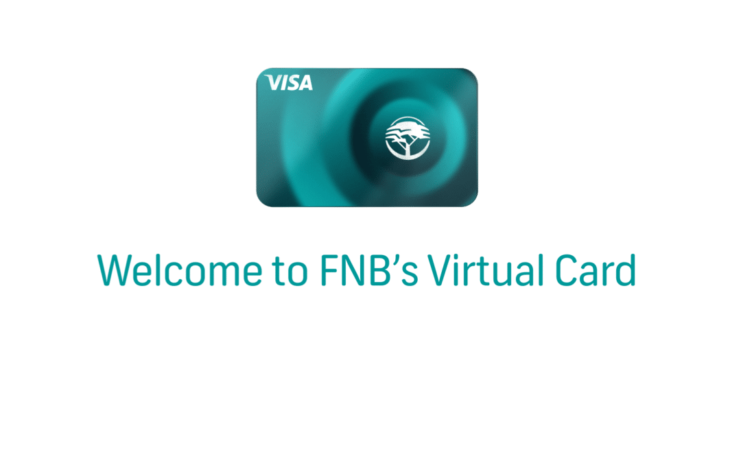 FNB launches a Virtual Card to expand its payments ecosystem for individuals and businesses
