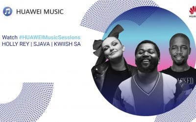 Africa's first HUAWEI Music Sessions set to bring new virtual music performances to the fans